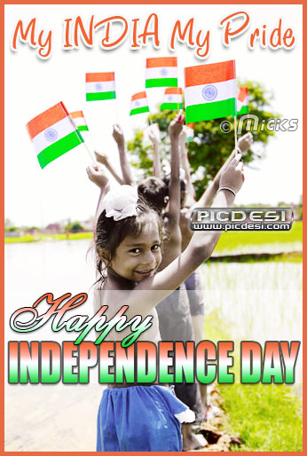 My India My Pride Independence Day Picture