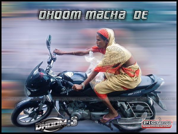Dhoom Macha De Dhoom India Funny Picture