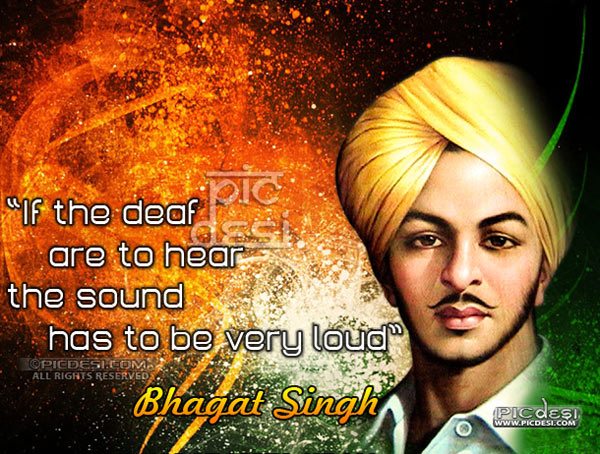 Bhagat Singh Sound has to be very Loud India Picture
