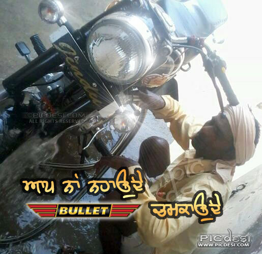 Aap naa nhaunde bullet chamkaunde Punjabi Funny Picture