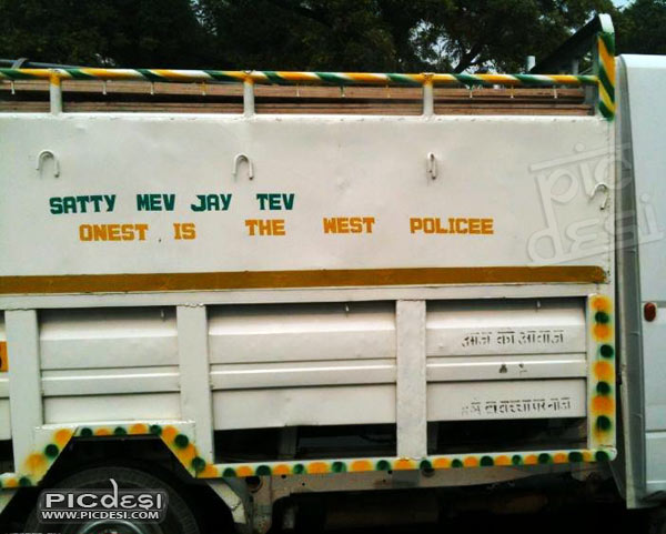 Truck Wording   Onest is the west Police India Funny