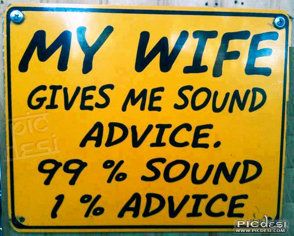 My wife gives me sound advice India Funny Picture