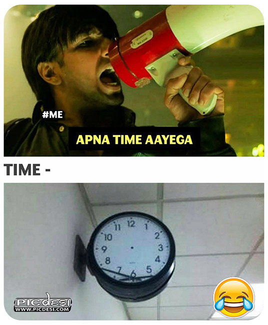 Apna Time Aayega Funny Hindi Funny Picture