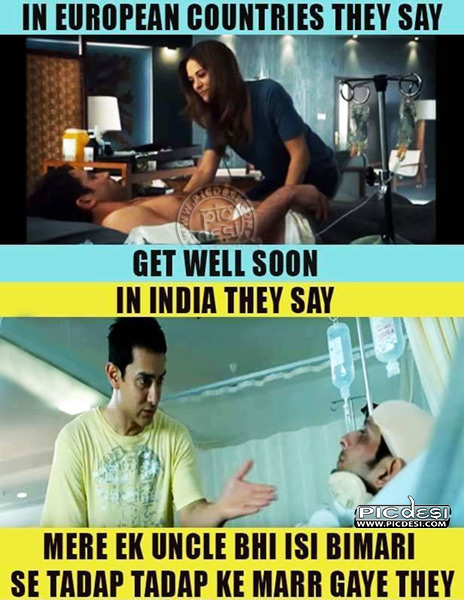 Get Well Soon In India Hindi Funny Picture