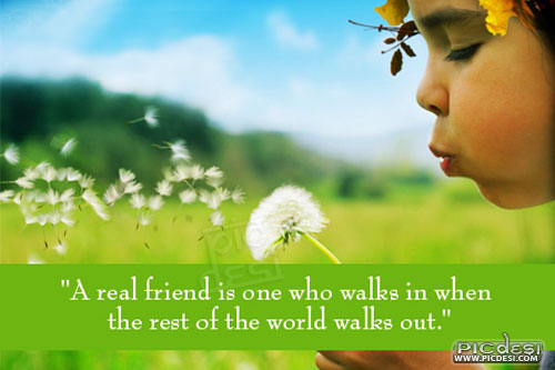 A Real Friend is one Friends Picture