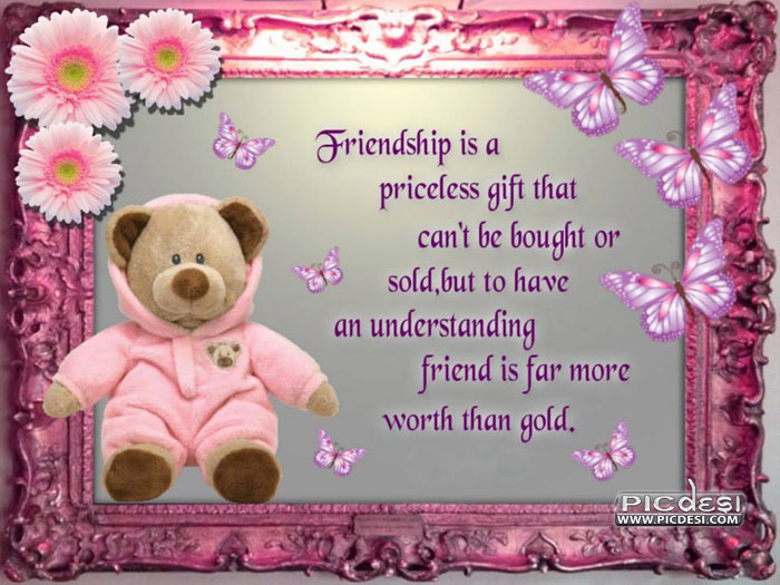 Friendship is priceless gift Friends Picture