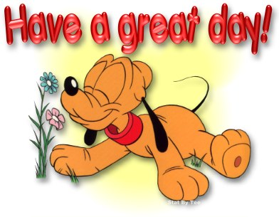 Have a Great Day Pluto Picture Good Day Picture
