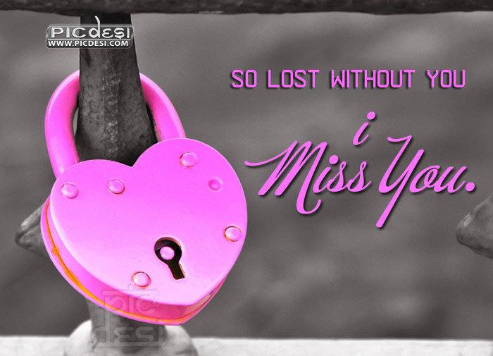 So Lost Without You Miss You Picture