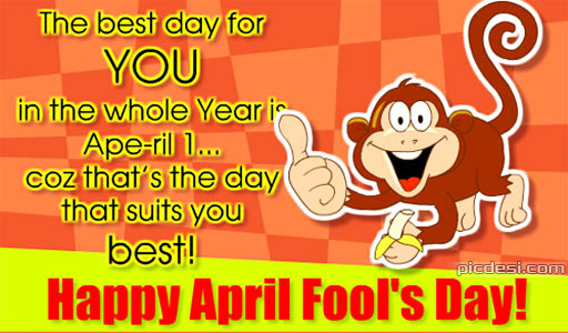 April Fools Day Best day for you April Fools Day Picture