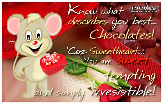 Chocolates describes you best sweetheart Chocolate Day Picture