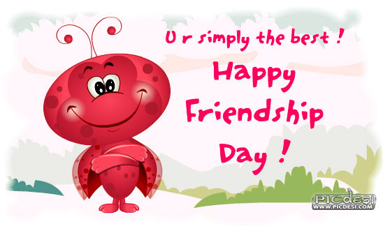 Happy Friendship Day You are simply the best Friendship Day Picture