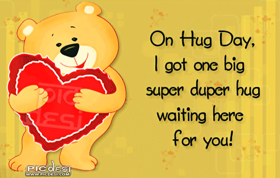 On Hug Day Big Super Hug for You Hug Day