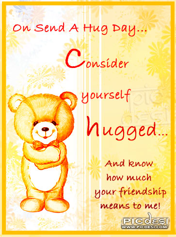 On Hug Day Consider yourself Hugged Hug Day