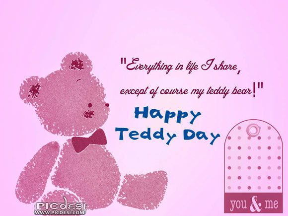 Happy Teddy Day Everything I share except Teddy Teddy Bear Day Picture