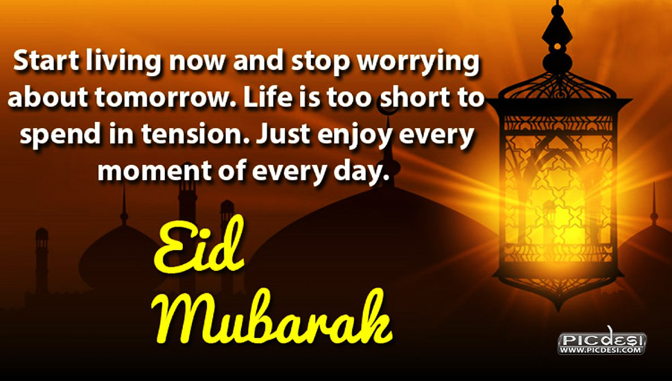 Eid Mubarak Enjoy Every Moment Eid Picture