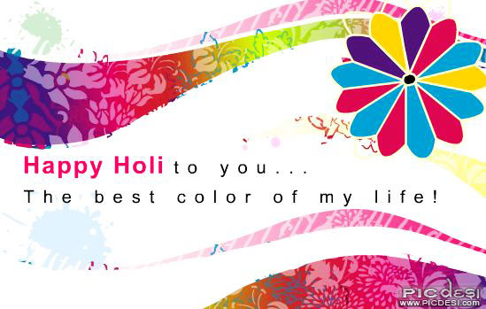 Happy Holi to Best Color of My Life Holi