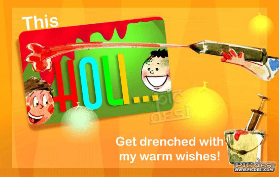 This Holi get drenched warm wishes Holi