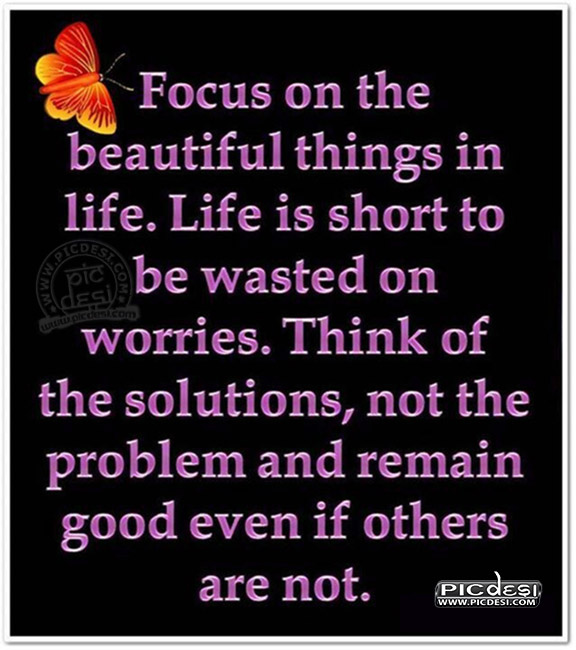 Focus on beautiful things Quotes Picture