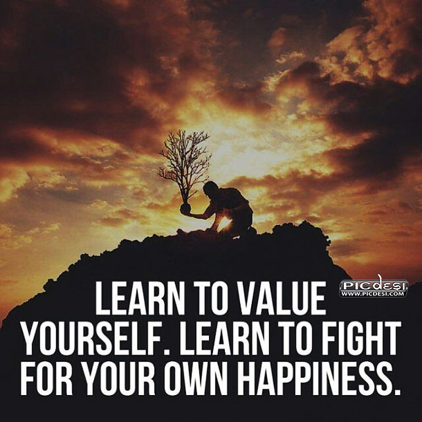 Learn To Value Yourself Quotes Picture